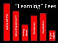 Learning Fees